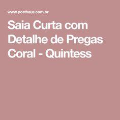 Saia Curta com Detalhe de Pregas Coral - Quintess