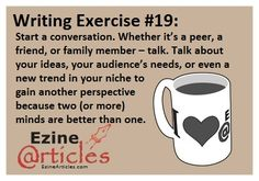 Writing Exercise: Start a conversation.