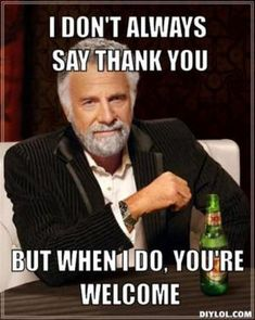 101 Funny Thank You Memes to Say Thanks for a Job Well Done Thank You Memes, Funny Thank You, Funny Mothers Day, Happy Mothers Day, Cool Pictures, Funny Pictures, Funny Memes, Hilarious, Fun Funny
