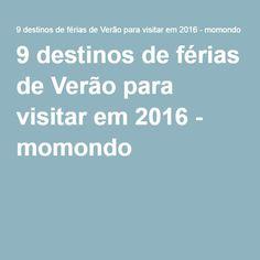 9 destinos de férias de Verão para visitar em 2016 - momondo
