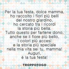 Frasi, poesie e aforismi per dire alla mamma quanto le vogliamo bene! #frasi #poesie #quotes #mamma #festadellamamma #mothersday #aforismi #regali #regalo #ideeregalo Math Equations, Gift