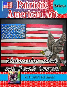Time to stretch those patriotic legs! Create an American themed art piece using a variety of techniques with both watercolor paint and pencil crayon! This is great for American Holidays, Socials Studies or just because you LOVE living in the USA! Your students will really love this!