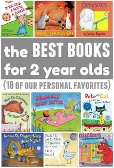 The best books to read with a 2 year old or toddler: 18 of our personal favorites. Click to download a free printable checklist of recommended books!