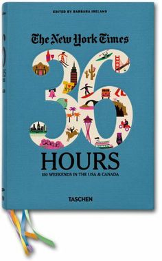 The New York Times. 36 Hours. 150 Weekends in the USA & Canada (Varia) de Barbara Ireland, http://www.amazon.es/dp/3836526395/ref=cm_sw_r_pi_dp_kPuptb0JSSFG4