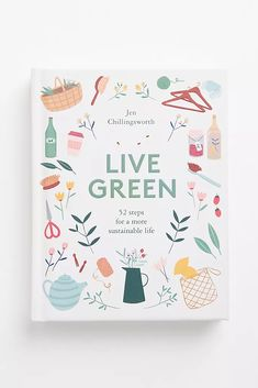 printer design printer projects printer diy Books Books Live Green: 52 steps for a more sustainable life By Jen Chillingsworth Book Of Life, This Book, Books To Read, My Books, Vie Simple, Inspirational Books, Book Cover Design, Book Design, Design Design