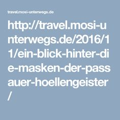 Meier, Travel, Passau, Country Living, Masks, Viajes, Traveling, Trips, Tourism