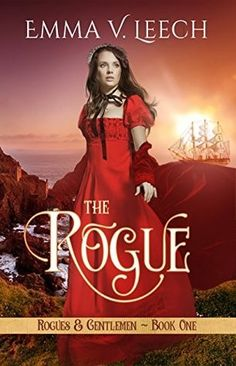 The Rogue(Rogues & Gentlemen #1)  byEmma V. Leech