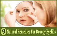 Get the best natural remedies for droopy eyelids treatments here- Remedy 1 - Cucumber, Remedy Chamomile tea bags, Remedy 3 - aloevera gel. Remedy 7 - Proper Sleep and lot more. All these remedies will help you get rid of droopy eyelids. Hooded Eyelids, Hooded Eye Makeup, Herbal Remedies, Natural Remedies, Drooping Eyelids, Eyelid Lift, Used Tea Bags, Lotion, Chamomile Tea