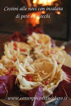 Cestini alle noci e insalata di pere e finocchi #ricetta di @elenafoodblog