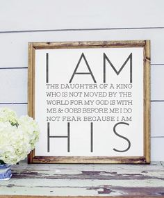 NEW Wood Framed Signboard - I am His Daughter - Square - 26x26