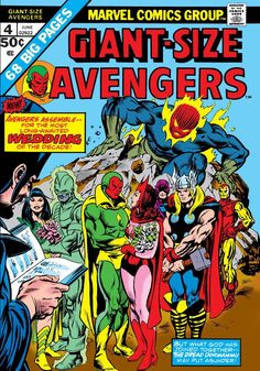 Giant-Size Avengers #4 (June 1975) Wedding of the Vision and the Scarlet Witch