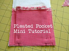 Pickup Some Creativity: A Pleated Pocket Mini Tutorial. Pocket can be placed inside or outside of a tote. Sewing Hacks, Sewing Tutorials, Sewing Crafts, Sewing Projects, Sewing Patterns, Sewing Tips, Sewing Ideas, Bag Tutorials, Fabric Crafts