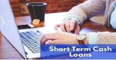 Lucrative Guide To Read Regarding Short Term Cash Loans!