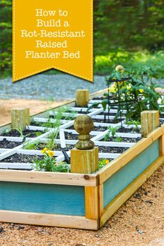 How to Build a Rot-Resistant Raised Planter Bed