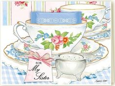 For My Sister Teacup Greeting Card