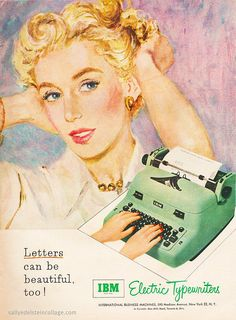 """Of course, nowhere near as beautiful as me."" (Funny bad retro typewriter ads)"