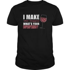 I Make Wine Disappear What's Your Superpower Great Gift For Any Wine Drinking Fan Wine Driker