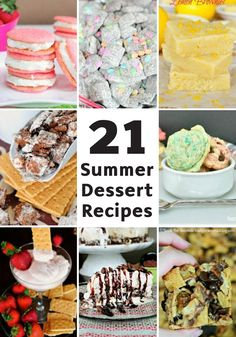 Check out these 21 Summer Dessert Recipes! This is your one-stop shop for all the direction you will need to create your favorite warm-weather sweet treats. From chocolate cake and cookies to macaroons and snack mix, this post is all you will need for summertime cooking.