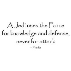 A Jedi uses the Force for knowledge and defense, never for attack - Yoda Star Wars quote Wall Words Vinyl Wall Art Decal - $5.99  -Click the Pic to go to our website and BUY IT NOW!
