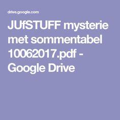 JUfSTUFF mysterie met sommentabel 10062017.pdf - Google Drive