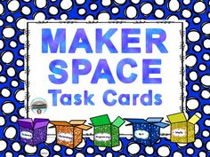 Your classroom Maker Space can provide for young scientists and engineers to dream, plan, invent, test, and ready their creations for sharing with others. This resource provides some basic ideas for getting started on a Maker Space project. Three levels of task cards! For grades 4-6.