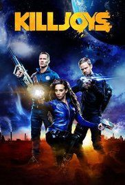Killjoys (2015)   In the Quad, a planetary system on the brink of a bloody interplanetary class war, a fun loving trio of bounty hunters attempt to remain impartial as they chase deadly warrants.