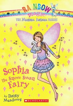Sophia the Snow Swan Fairy Rainbow Magic Series - paperback - 80 pages