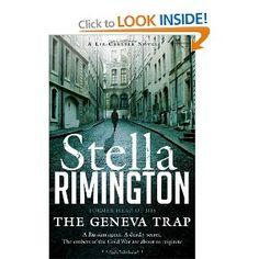 The Geneva Trap: A Liz Carlyle novel Liz Carlyle 7: Amazon.co.uk: Stella Rimington: Books