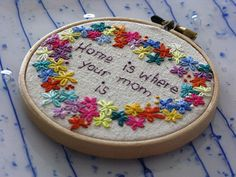 Home Is Where Your Mom Is by LaughRabbitJr on Etsy, $22.00