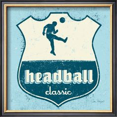 Soccer Headball by Artist Peter Horjus Wood Sign Soccer Art, Soccer Logo, Soccer Quotes, Framed Prints, Canvas Prints, Sale Poster, Wood Signs, Photo Art, Giclee Print