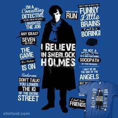 AVAILABLE HERE:  http://www.redbubble.com/people/tomtrager/works/8507317-sherlock-quotes