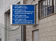 This Sign (For Scrap Metal), 2011, commercially-produced backlit sign made for Scrap Metal, a private exhibition space in Toronto. The work is permanently on view and is the only gallery signage.
