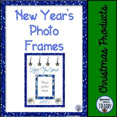 New Years Photo FramesThis is a set of 8 different style frames for capturing a memory of your students. I have included 3 images with blue frames and fancy lettering fonts.I have also included 5 gold frames images with matching silver frames images for a black and white version.