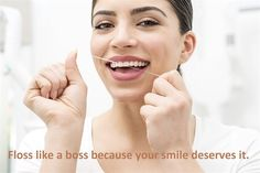 Dentaltown - Floss like a boss because your smile deserves it.