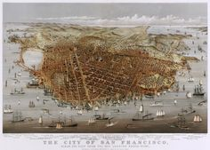 Currier and Ives Poster Print Wall Art Print entitled Vintage Birds Eye View Map of the City of San Francisco Vintage Maps, Vintage Birds, Antique Maps, Vintage Posters, Vintage Wood, Vintage Prints, Vintage Photos, San Francisco Map, San Francisco California