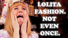 Lolita Fashion: Not Even Once PSA