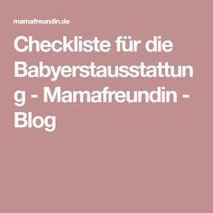 Checkliste für die Babyerstausstattung - Mamafreundin - Blog