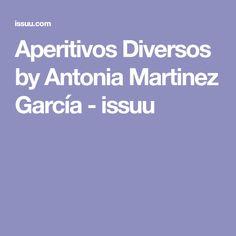 Aperitivos Diversos by Antonia Martinez García - issuu