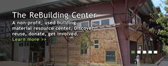Rebuilding Center - the Goodwill of household rebuilding items. Lots of digging to find what you need (or don't need), but worth it and you're supporting the nonprofit that helps build community.