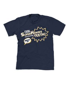 Super Heroes 3! Even Super Heroes Must Brush is a fun shirt that patients will love!  Each shirt will have your logo and URL located on the front and upper-center of the back.  This allows your patients to have a stylish shirt while also advertising for your practice.