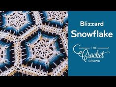 Winter Blizzard Snowflake Crochet Afghan + Tutorial - The Crochet Crowd®