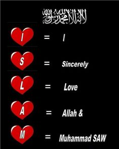 I sincerely love Allah and Muhammad s.a.w.:-)