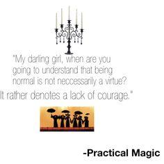Practical Magic. love this.