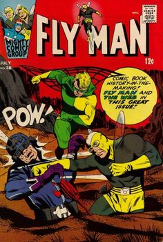 """Fly Man #38 - Mighty Comics Group - Written by Jerry Siegel with Paul Reinman art. - """"Get Lost. Fly Man"""" - Thomas Troy comes to learn that everyone hates Fly Man and all he stands for, but he can't figure out why. """"Mad Caper of the Madman"""" While John Raymond is trying to justify a need for the Web to his wife and mother-in-law, the Madman breaks into the Raymond household. Before John can act, the two women take down the intruder. Reprinted in Super Heroes versus Super Villains #1 - Great…"""