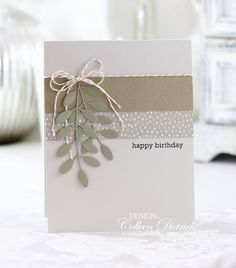 Easter and more! | Colleen Dietrich Designs - handmade birthday card using sentiment from Papertrey Ink's Keep It Simple: Thank you set; leaves dies from My Favorite Things; gold and cream twine from Stampin' Up!.