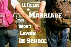 11 Rules on Marriage You Won't Learn in School, by Dennis Rainey