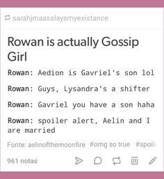Rowan is Gossip Girl #tumblr