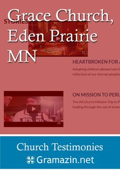Grace Church of Eden Prairie MN has published testimonies.