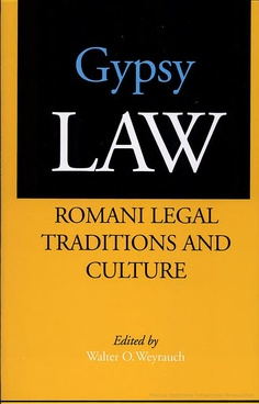 Gypsy Law: Romani Legal Traditions and Culture - Walter Otto Weyrauch - Βιβλία Google