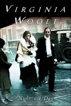 Night and Day by Virginia Woolf    It's wonderful how this is nearly 100 years old, yet you can still find so much you can relate with the the characters.